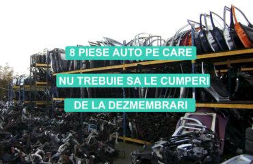 8 piese auto pe care nu trebuie sa le cumperi de la dezmembrari