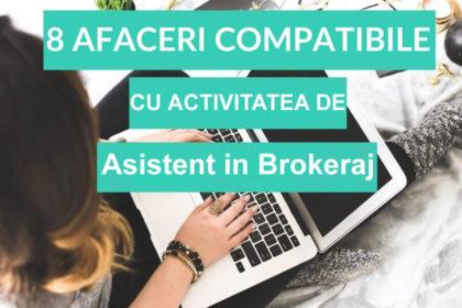 8 afaceri compatibile cu activitatea de Asistent in Brokeraj