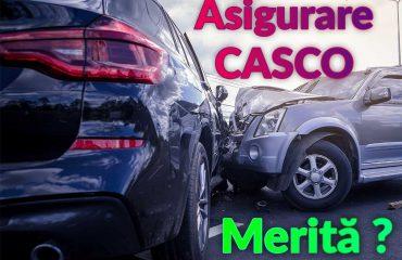 Cat de folositoare este Asigurarea CASCO?