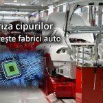 Criza mondială de cipuri duce multe firme renumite la oprirea producției de automobile